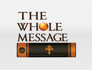 The Whole Message Logo - Entry #157