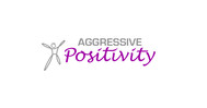 Aggressive Positivity  Logo - Entry #117