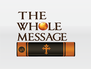 The Whole Message Logo - Entry #162