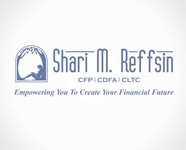 I do not want a brandname in my logo.  If anything, Shari M. Reffsin, CFP, CDFA, CLTC - Entry #2