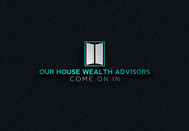 Our House Wealth Advisors Logo - Entry #143