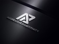 Aggressive Positivity  Logo - Entry #63