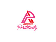 Aggressive Positivity  Logo - Entry #25