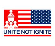 Unite not Ignite Logo - Entry #99