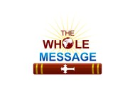 The Whole Message Logo - Entry #89
