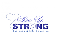 SHOW UP STRONG  Logo - Entry #111