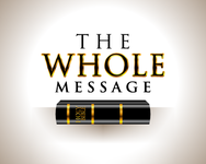 The Whole Message Logo - Entry #114