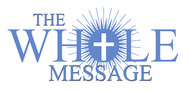 The Whole Message Logo - Entry #110