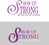 SHOW UP STRONG  Logo - Entry #101