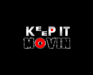 Keep It Movin Logo - Entry #357