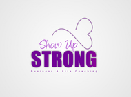SHOW UP STRONG  Logo - Entry #136