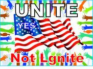 Unite not Ignite Logo - Entry #174