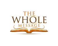 The Whole Message Logo - Entry #48