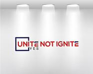 Unite not Ignite Logo - Entry #129