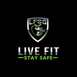 Live Fit Stay Safe Logo - Entry #56