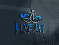 Live Fit Stay Safe Logo - Entry #48