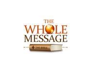 The Whole Message Logo - Entry #45