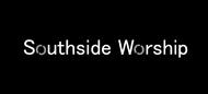 Southside Worship Logo - Entry #317