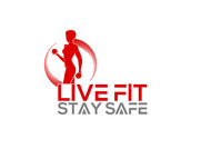 Live Fit Stay Safe Logo - Entry #189