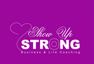 SHOW UP STRONG  Logo - Entry #112