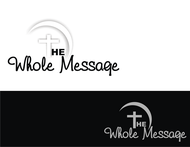 The Whole Message Logo - Entry #63