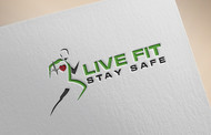Live Fit Stay Safe Logo - Entry #55