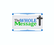 The Whole Message Logo - Entry #90