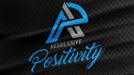 Aggressive Positivity  Logo - Entry #94