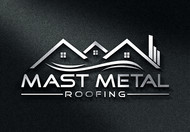 Mast Metal Roofing Logo - Entry #271