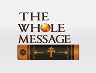 The Whole Message Logo - Entry #159