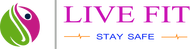 Live Fit Stay Safe Logo - Entry #169