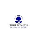 True Wealth Advisory Group Logo - Entry #16