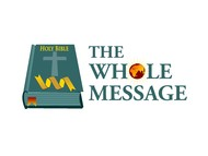 The Whole Message Logo - Entry #161