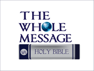The Whole Message Logo - Entry #156