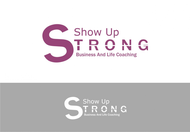 SHOW UP STRONG  Logo - Entry #22