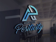 Aggressive Positivity  Logo - Entry #90