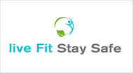 Live Fit Stay Safe Logo - Entry #163