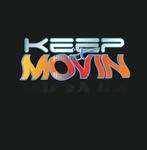 Keep It Movin Logo - Entry #421