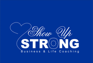 SHOW UP STRONG  Logo - Entry #113