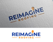Reimagine Roofing Logo - Entry #354