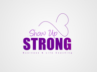SHOW UP STRONG  Logo - Entry #135