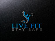 Live Fit Stay Safe Logo - Entry #24