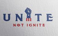 Unite not Ignite Logo - Entry #257