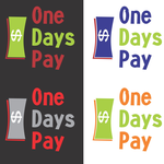 A Days Pay/One Days Pay-Design a LOGO to Help Change the World!  - Entry #3