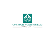 Our House Wealth Advisors Logo - Entry #20