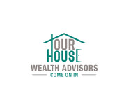 Our House Wealth Advisors Logo - Entry #31
