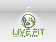Live Fit Stay Safe Logo - Entry #106
