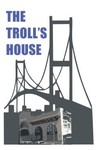 The Troll House Logo - Entry #68