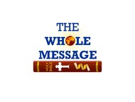 The Whole Message Logo - Entry #138