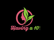 Having a 10! Logo - Entry #26